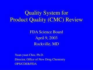 Quality System for Product Quality CMC Review