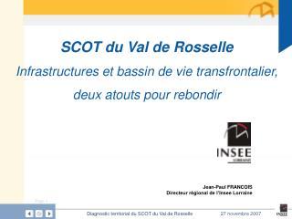 Jean-Paul FRANCOIS  Directeur r gional de l Insee Lorraine