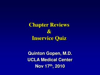 Chapter Reviews  Inservice Quiz