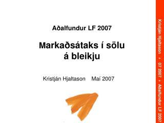 A alfundur LF 2007  Marka s taks   s lu   bleikju