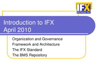 Introduction to IFX April 2010