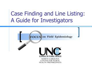 Case Finding and Line Listing: A Guide for Investigators