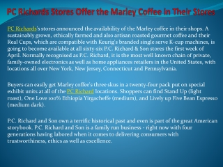 PC Richards Stores Offer the Marley Coffee in Their