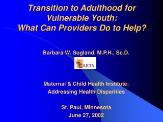 Transition to Adulthood for Vulnerable Youth:  What Can Providers Do to Help