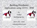 Building Distributed Applications using JAVA - RMI