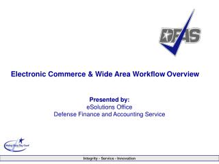 Electronic Commerce  Wide Area Workflow Overview