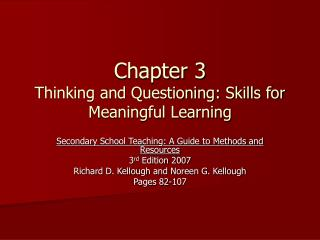 Chapter 3  Thinking and Questioning: Skills for Meaningful Learning