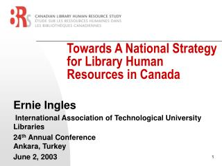 Towards A National Strategy for Library Human Resources in Canada