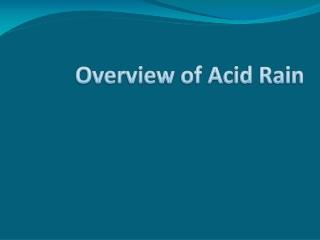 Overview of Acid Rain