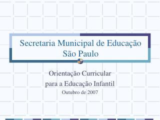 Secretaria Municipal de Educa  o S o Paulo