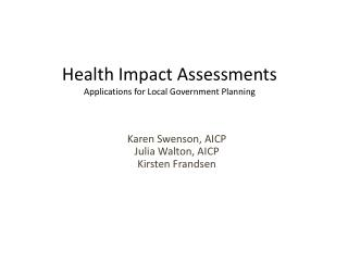 Health Impact Assessments Applications for Local Government Planning