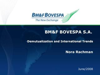 BMF BOVESPA S.A.