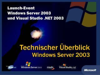 Technischer  berblick Windows Server 2003