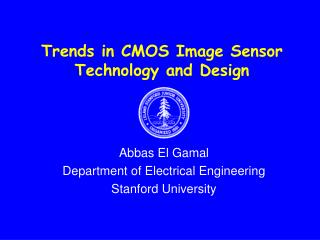 Trends in CMOS Image Sensor Technology and Design