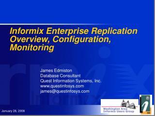 Informix Enterprise Replication Overview, Configuration, Monitoring