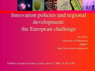 Innovation policies and regional development:  the European challenge
