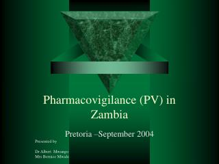 Pharmacovigilance PV in  Zambia
