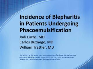 Incidence of Blepharitis in Patients Undergoing Phacoemulsification
