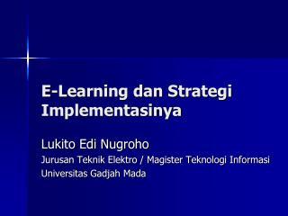 E-Learning dan Strategi Implementasinya