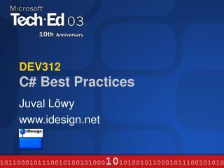 DEV312  C Best Practices