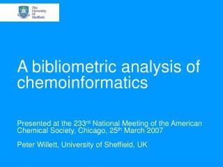 A bibliometric analysis of chemoinformatics