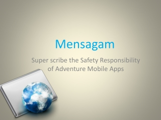 Super scribe the Safety Responsibility of Adventure Mobile A