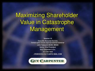 Maximizing Shareholder Value in Catastrophe Management