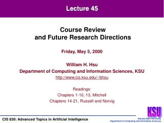 Friday, May 5, 2000  William H. Hsu Department of Computing and Information Sciences, KSU cis.ksu