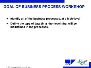 GOAL OF BUSINESS PROCESS WORKSHOP