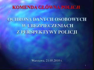 KOMENDA GL WNA POLICJI
