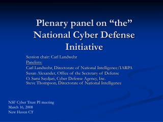 Plenary panel on  the  National Cyber Defense Initiative