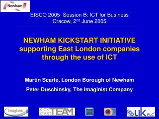NEWHAM KICKSTART INITIATIVE supporting East London companies through the use of ICT