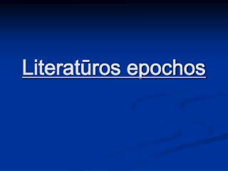 Literaturos epochos