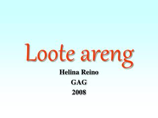 Loote areng