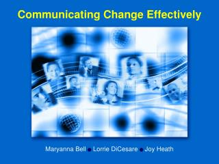 Communicating Change Effectively