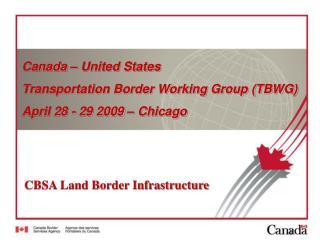 CBSA Land Border Infrastructure