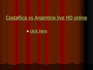 argentina vs costa rica live streaming