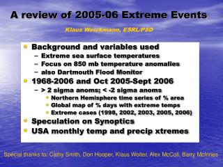 A review of 2005-06 Extreme Events