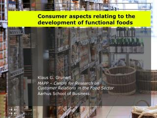 Consumer aspects relating to the development of functional foods