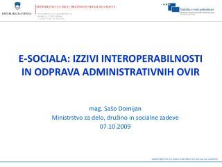 E-sociala: izzivi interoperabilnosti in odprava administrativnih ovir
