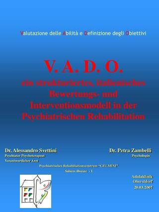 Valutazione delle Abilit  e Definizione degli Obiettivi     V. A. D. O. ein strukturiertes, italienisches Bewertungs- un