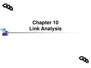 Chapter 10 Link Analysis