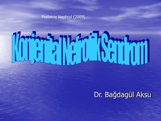 Dr. Bagdag l Aksu