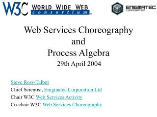 Web Services Choreography and Process Algebra