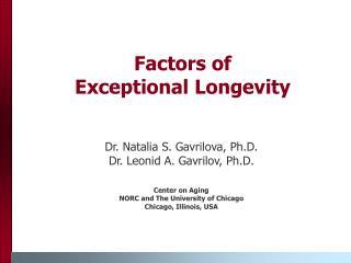 Factors of  Exceptional Longevity