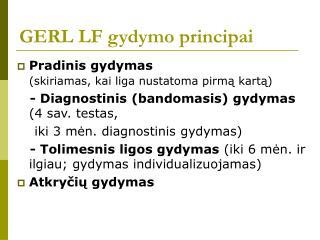 GERL LF gydymo principai