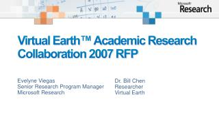 Virtual Earth  Academic Research Collaboration 2007 RFP