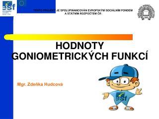 HODNOTY GONIOMETRICK CH FUNKC
