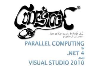 Parallel Computing in  4 and Visual Studio 2010