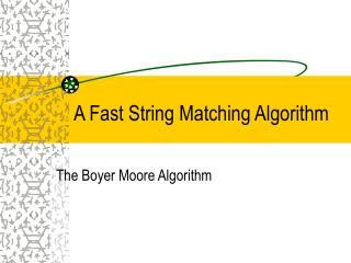 A Fast String Matching Algorithm